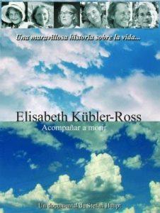 Elisabeth Kübler-Ross: Acompañar a morir