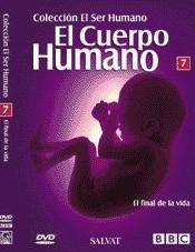 El cuerpo humano – El final de la vida