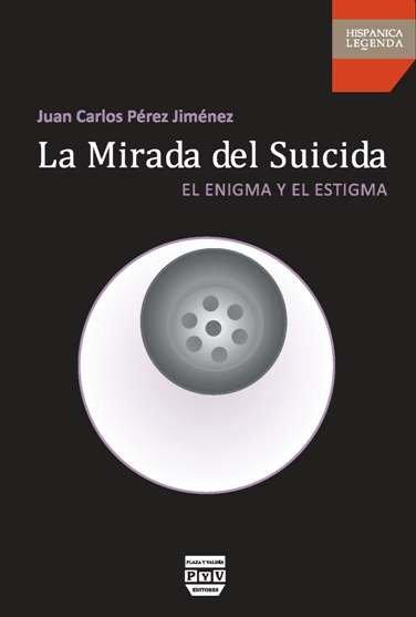 La mirada del suicida. El enigma y el estigma