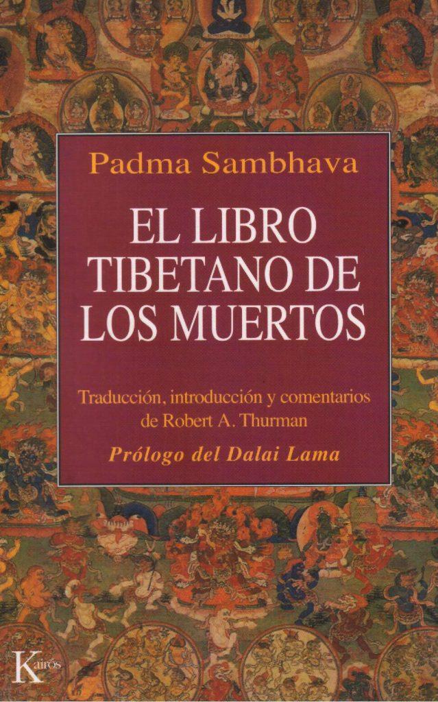 El libro tibetano de los muertos o Bhardo Todol