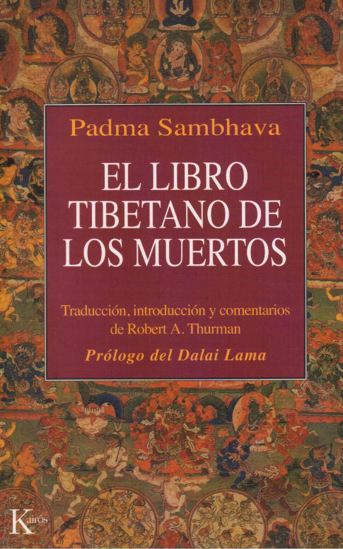 El Libro Tibetano De Los Muertos O Bhardo Todol Ecofunerales