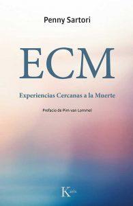 ECM: Experiencias Cercanas a la Muerte